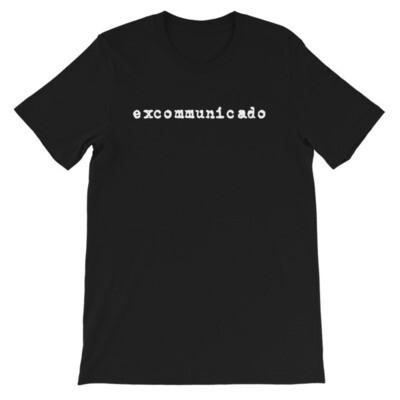 Excommunicado Short-Sleeve Unisex T-Shirt