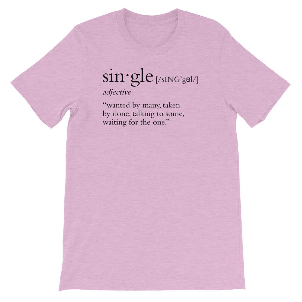 Single Definition Multi-Colors Unisex T-Shirt