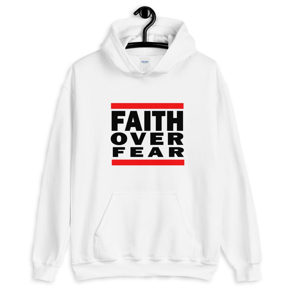 FAITH OVER FEAR Unisex Hoodie