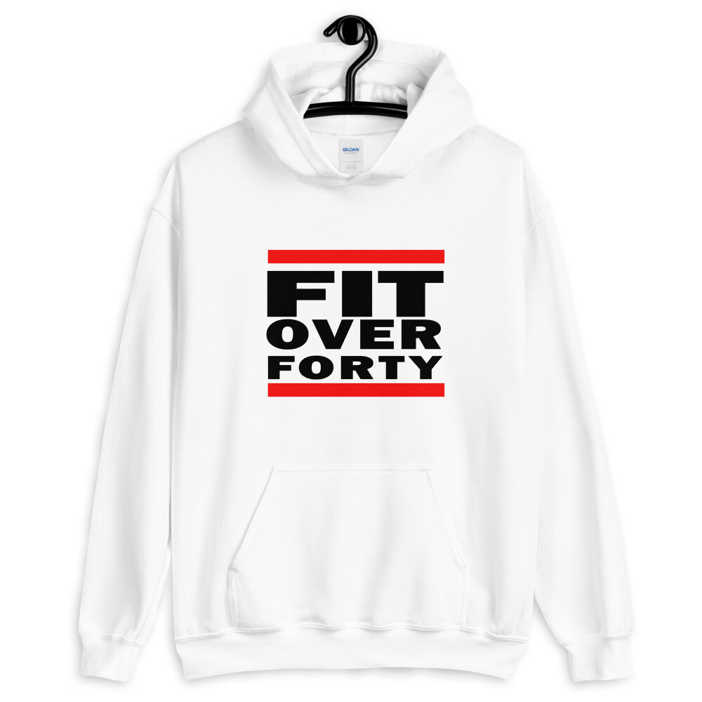 FIT OVER FORTY Unisex Hoodie