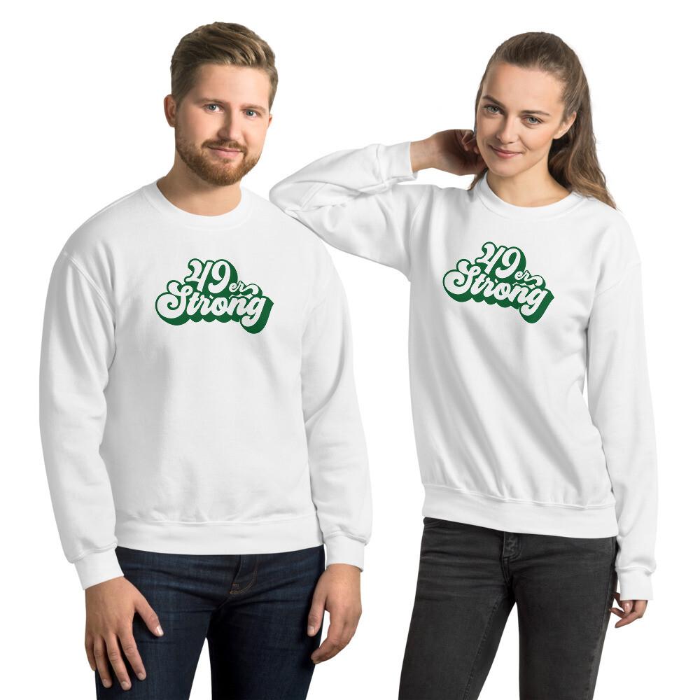 49er Strong Unisex Sweatshirt