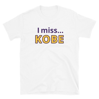 I miss KOBE Unisex T-Shirt
