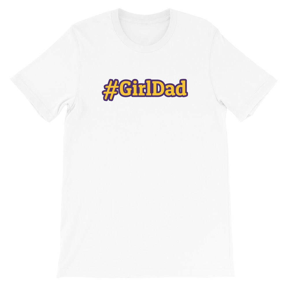 #GirlDad Unisex T-Shirt