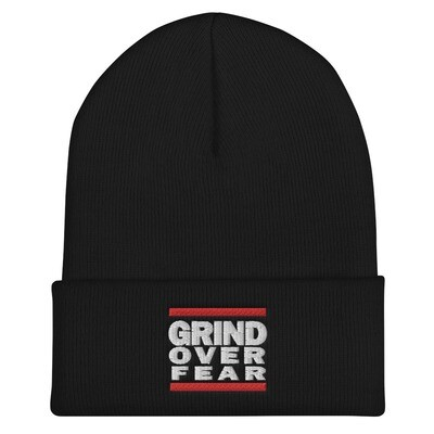Grind Over Fear Cuffed Beanie
