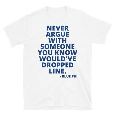 Sigma's Don't Argue Unisex T-Shirt