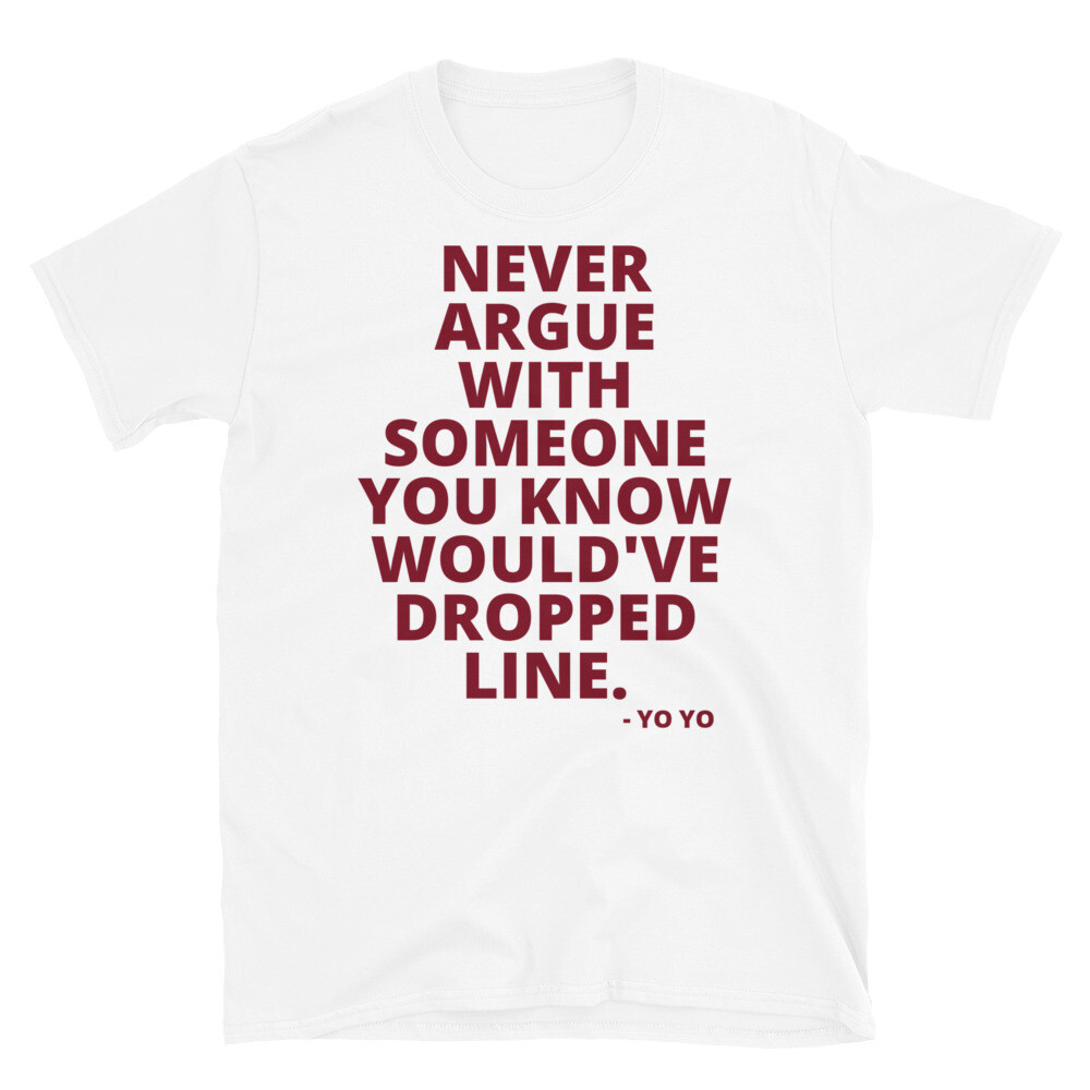NUPES DON'T ARGUE Unisex T-Shirt