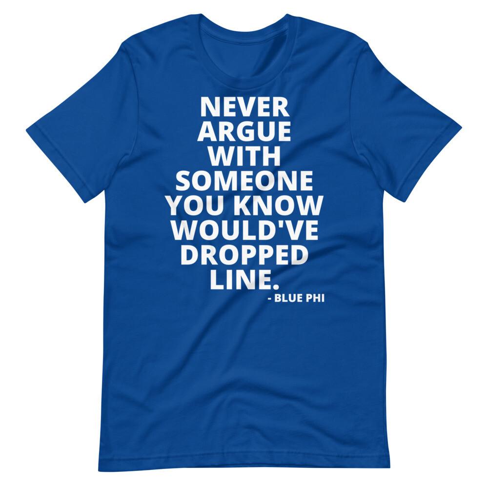Sigma's Don't Argue (BLUE) Unisex T-Shirt