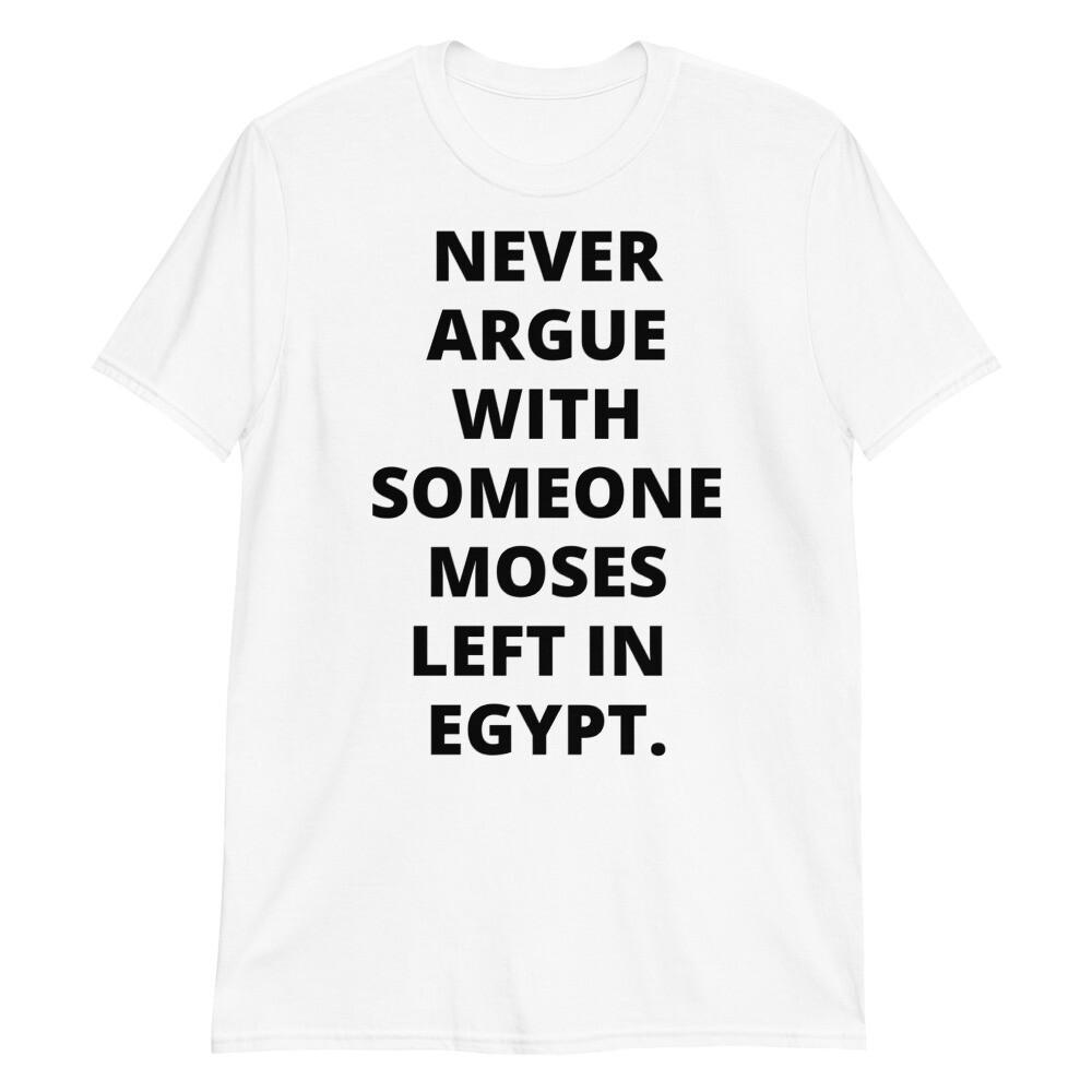 MOSES LEFT'EM Short-Sleeve Unisex T-Shirt