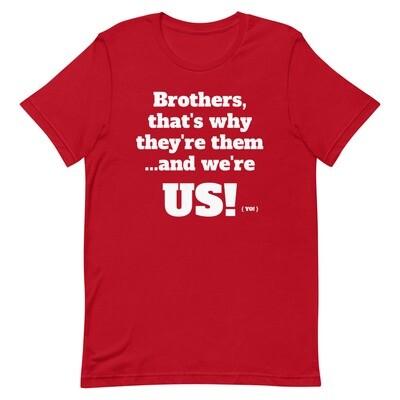 WE'RE US T-Shirt