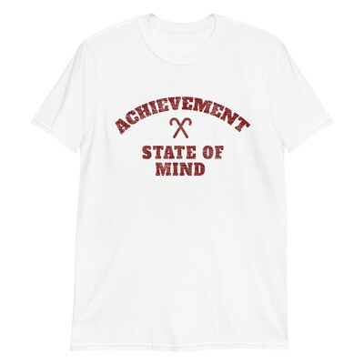 ACHIEVEMENT STATE OF MIND T-Shirt