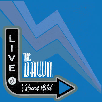 """""""The Dawn - Live at the Raccoon Motel"""" CD"""