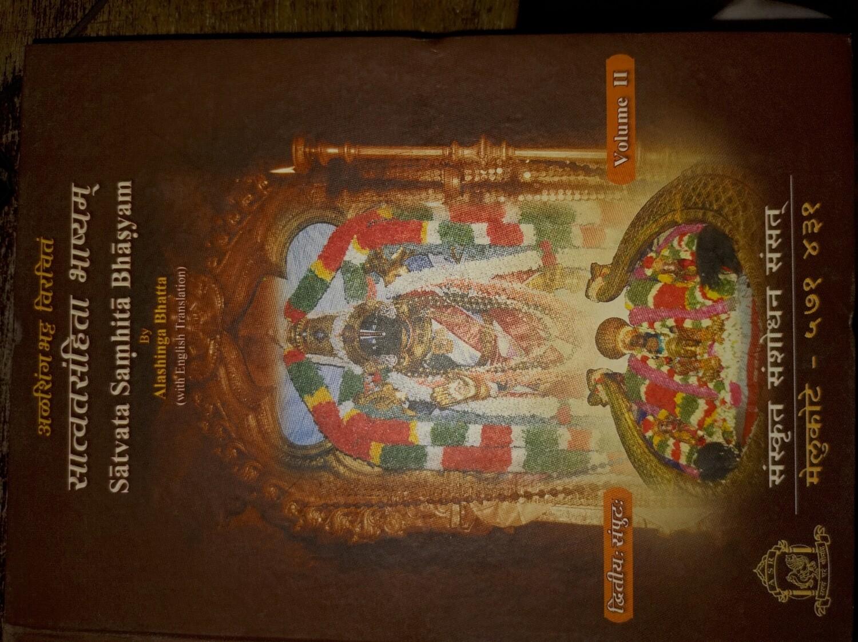 Satvata Samhita Bhashyam , vol ii