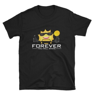 Forever You Will Shine - White Logo | Short-Sleeve Unisex T-Shirt