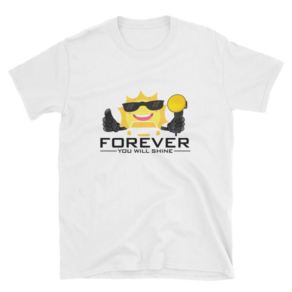 Forever You Will Shine - Black Logo | Short-Sleeve Unisex T-Shirt