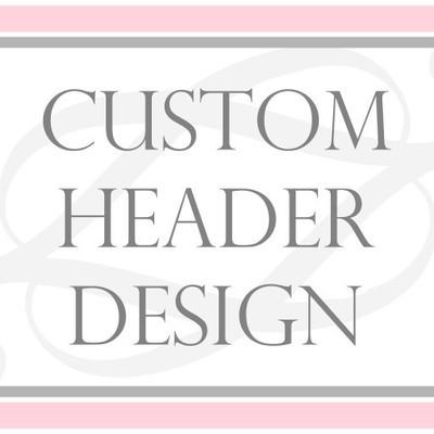 Custom WEBSITE/ETSY/FACEBOOK Header