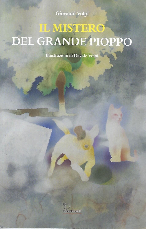 Il mistero del grande pioppo / di Giovanni Volpi