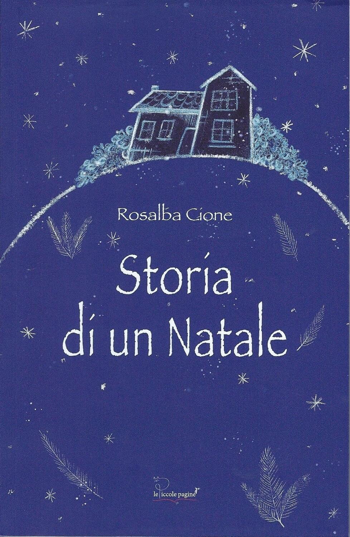 Storia di un Natale / Rosalba Cione