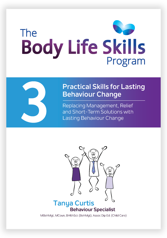 The Body Life Skills Program: Book 3