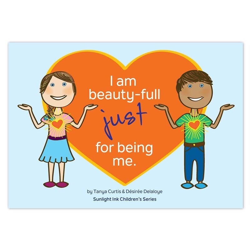 I Am Beauty-Full Just for Being Me (Picture Book)