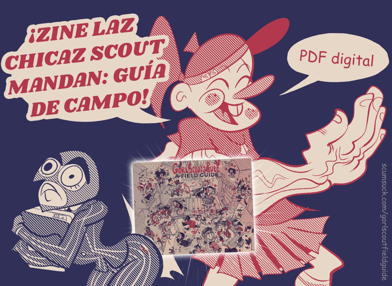PDF digital: ZINE LAZ CHICAZ SCOUT MANDAN: GUÍA DE CAMPO