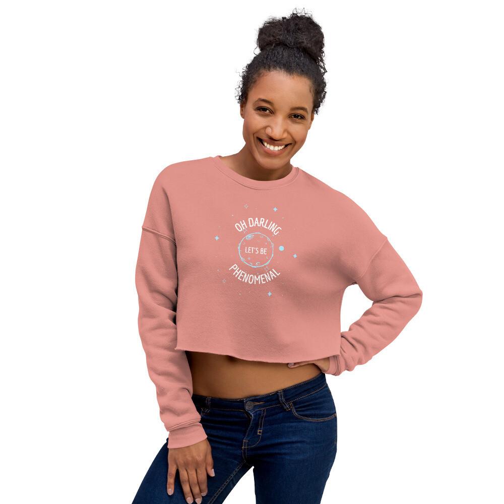 Let's Be Phenomenal Crop Sweatshirt
