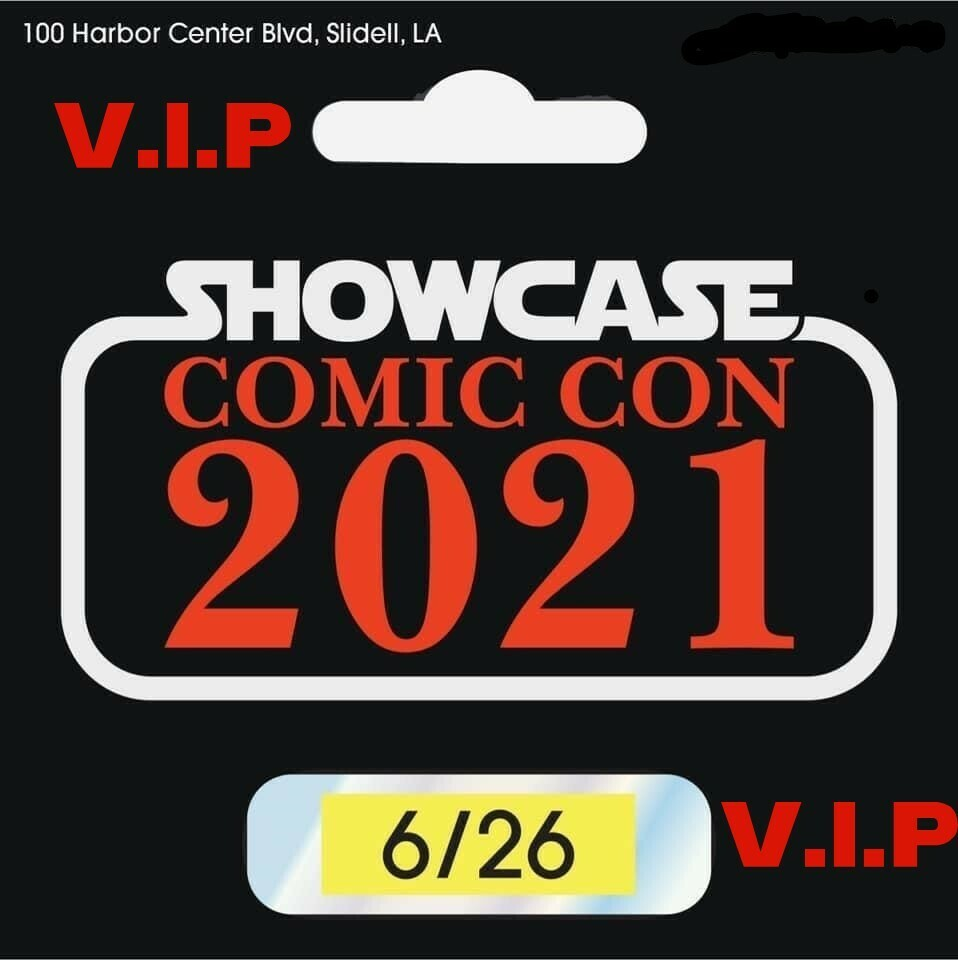 Showcase Comic Con Weekend pass, VIP INCLUDED!