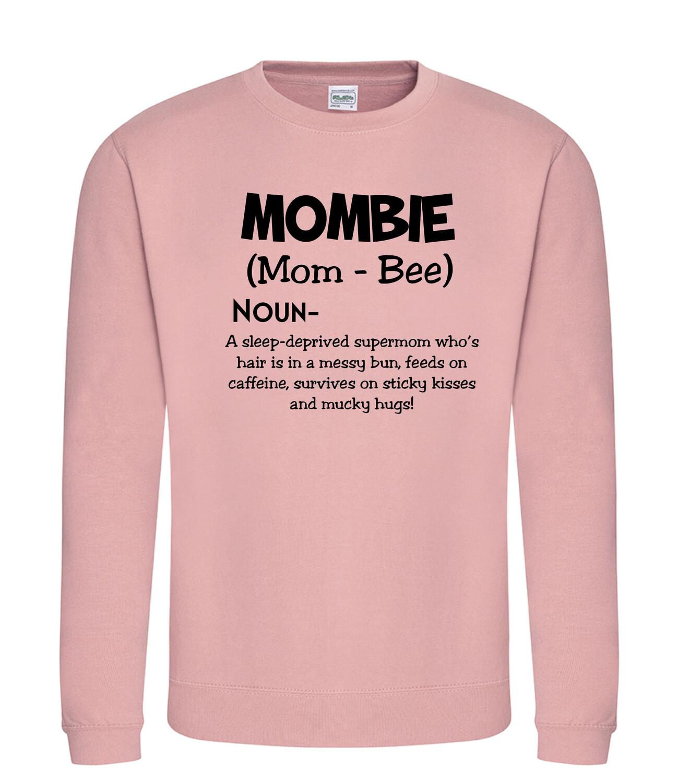 Adults - Mombie Sweatshirt/hoodie/snoodie