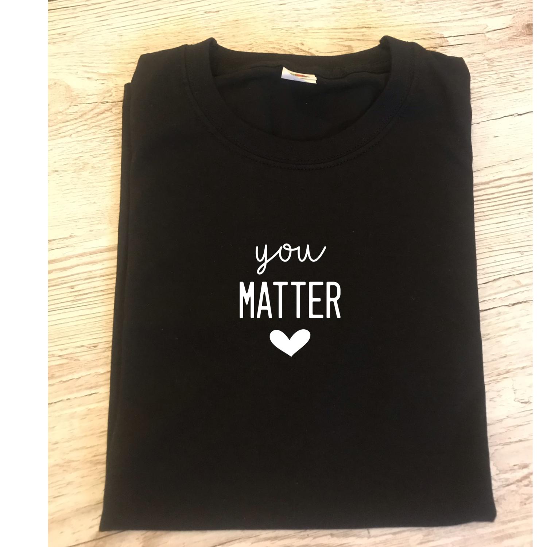 Adult You Matter T-shirt