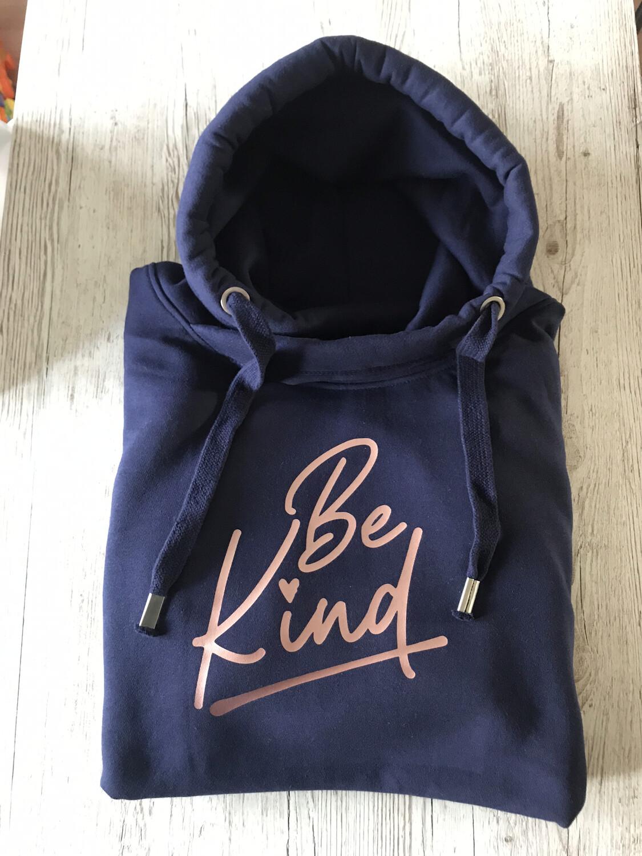 Adults - Be Kind - Sweatshirt/hoodie/snoodie