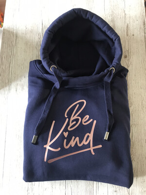 Adults - Be Kind - Sweatshirt/hoodie/snoodie