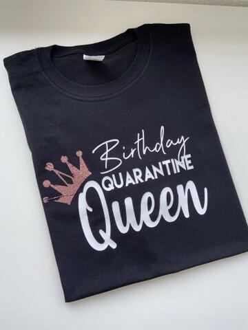 Birthday Quarantine Queen T-shirt