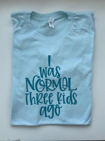 I Was Normal ______ Kids Ago