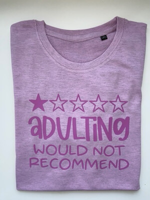 Adulting Do Not Recommend Tee