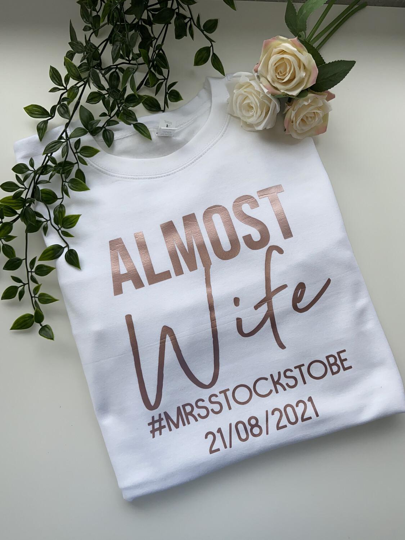 Almost Wife - Sweatshirt/hoodie/snoodie