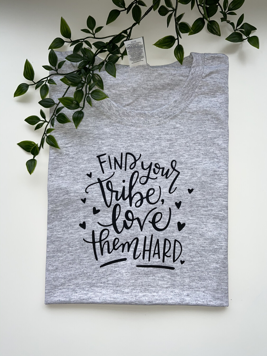 Find Your Tribe Love Them Hard Tee