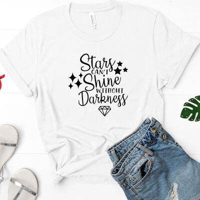 Stars Can't Shine Without Darkness Tee