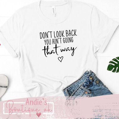 Don't Look Back Tee
