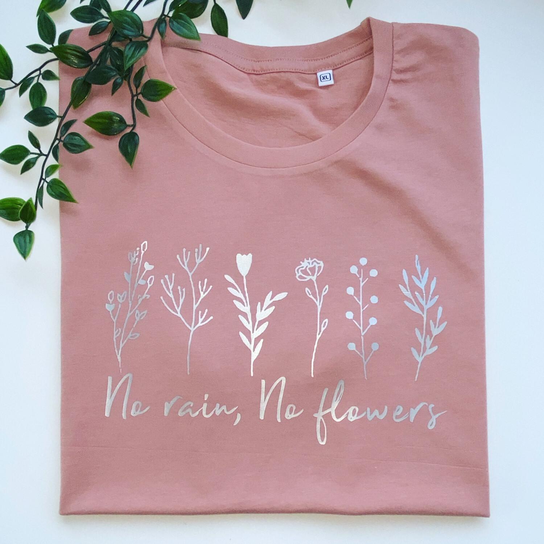 Adults - No Rain No Flowers Sweatshirt/hoodie/snoodie