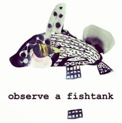 a Fishtank