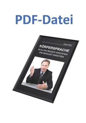 Jürgen Stolze - Körpersprache - Im Alltag besser verstehen und bewusst einsetzten  - PDF