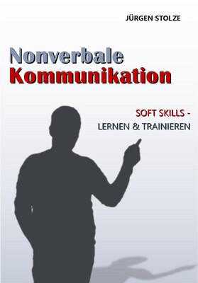 Jürgen Stolze - Nonverbale Kommunikation