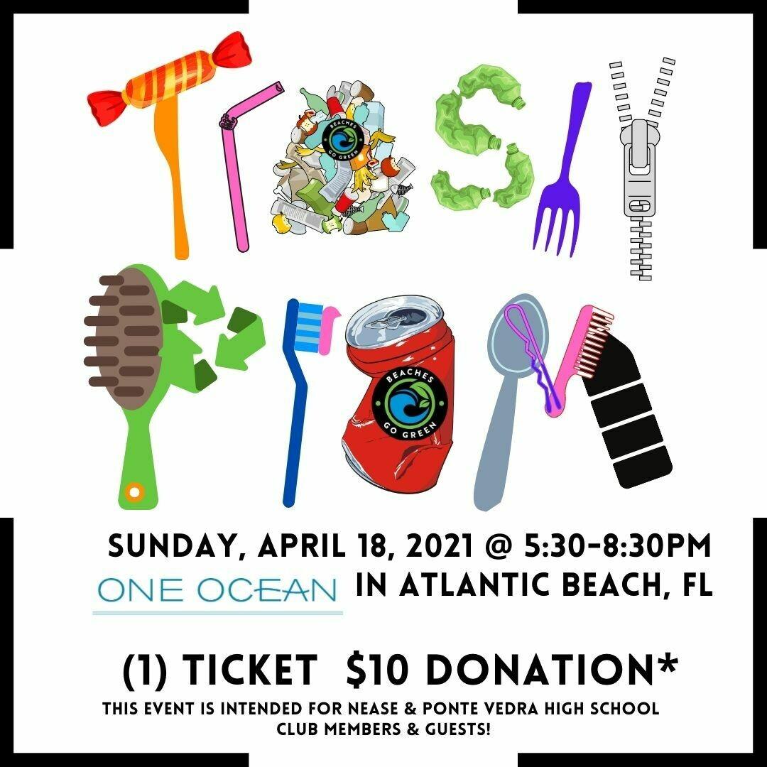 TRASHY PROM TICKET (1) Sunday, 4/18/21 5:30-8:30pm