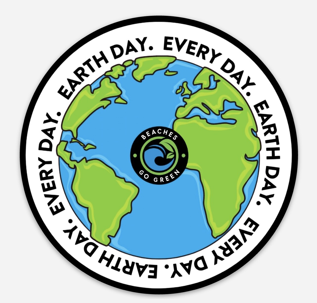 EARTH DAY.  EVERY DAY. STICKER