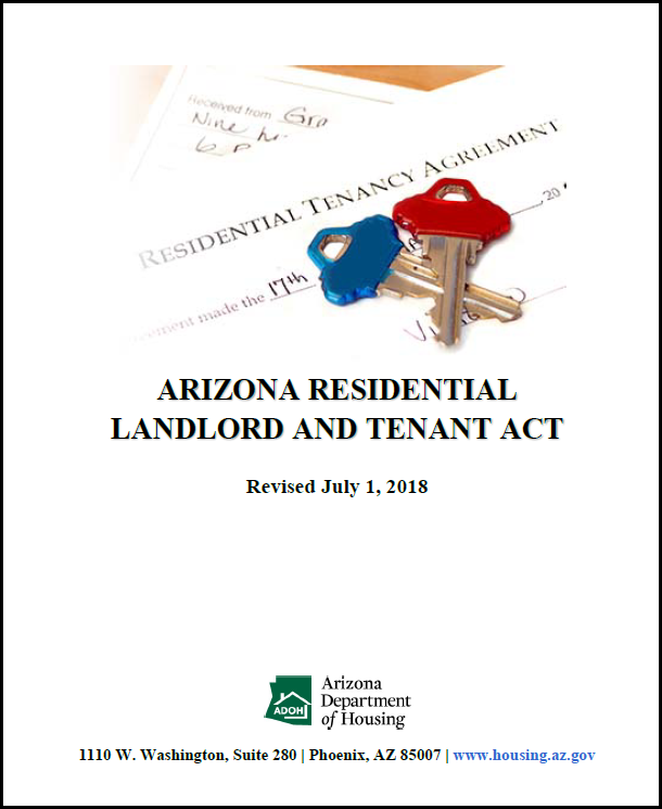 Arizona Residential Landlord and Tenant Act (latest version is July 1, 2018)