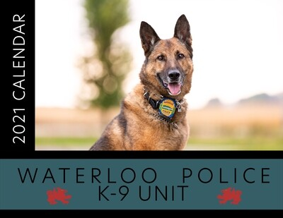 2021 Waterloo Police K9 Unit Calendar