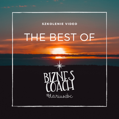 Szkolenie Video - The Best Of Biznes Coach