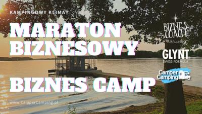 """Maraton BIZNESOWY - """"Biznes CAMP"""""""