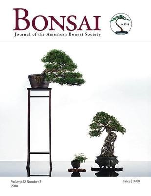Bonsai Journal of the ABS: 2018 – Vol. 52 No. 3