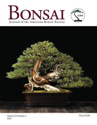 Bonsai Journal of the ABS: 2018 – Vol. 52 No. 2