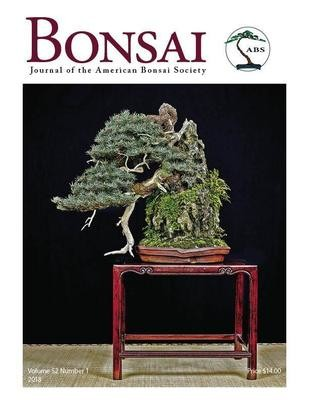 Bonsai Journal of the ABS: 2018 – Vol. 52 No. 1